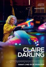 Claire Darling Films in Amsterdam Centrum – Films Amsterdam tijden – Films Amsterdam nu Catherine Deneuve