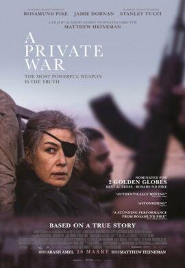 A Private War Rosamund Pike Film centre amsterdam Matthew Heineman Films in Amsterdam Centrum – Films Amsterdam tijden – Films Amsterdam nu