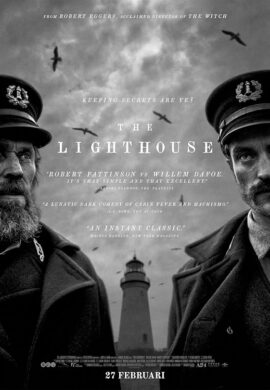Films in Amsterdam Centrum – Films Amsterdam tijden – Films Amsterdam nu – The Lighthouse – Robert Eggers - Willem Dafoe - Robert Pattinson - Valeriia Karaman